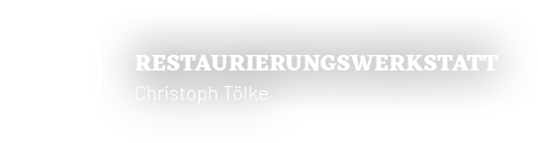 Restaurierung · Denkmalpflege · Antiquitäten Restaurierungswerkstatt Christoph Tölke e.K. - Logo